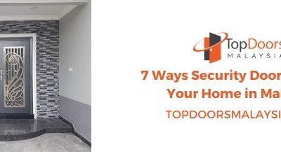 7 Ways Security Doors Protect Your Home