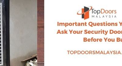 Important Questions You Should Ask Your Security Door Company Before You Buy