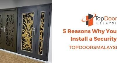 5 Reasons Why You Should Install Security Door in Your House